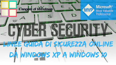 Cyber%2Bsecurity - Linee guida e suggerimenti utili per la sicurezza online da Windows XP a Windows 10