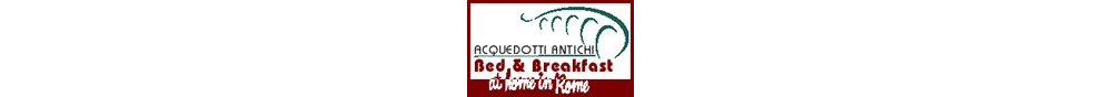 Bed And Breakfast a Roma:ACQUEDOTTI ANTICHI