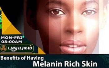 Benefits of Having Melanin Rich Skin | Morning Cafe 22-07-2017 Puthuyugam Tv