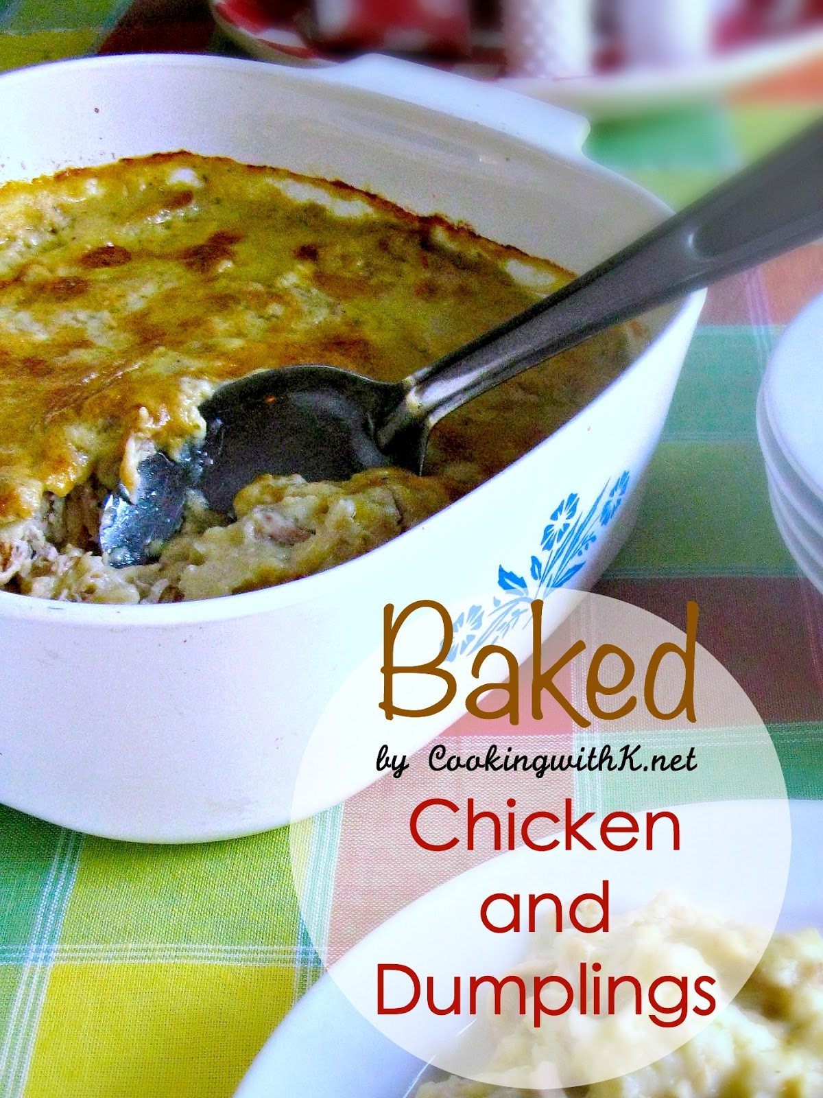 COOKING WITH K BAKED CHICKEN AND DUMPLINGS