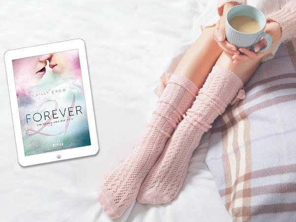 [REZENSION] Forever - Zwischen uns die Zeit von Lilly Crow