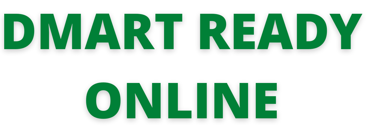 Dmart: Dmart Ready Online | Offers | Stores| Customer Care