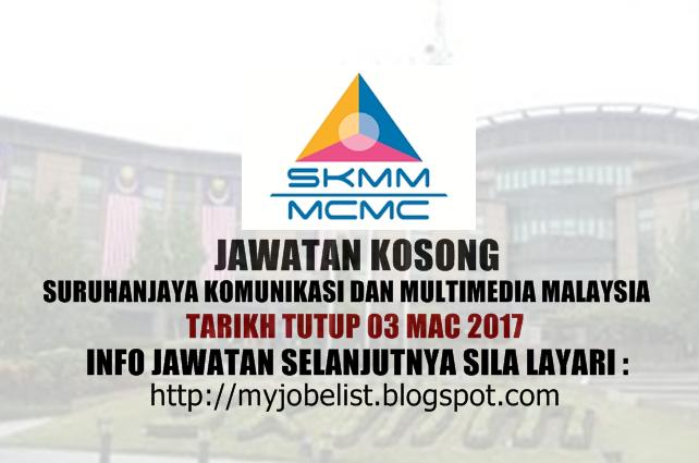Jawatan Kosong Suruhanjaya Komunikasi Dan Multimedia Malaysia (SKMM) Mac 2017