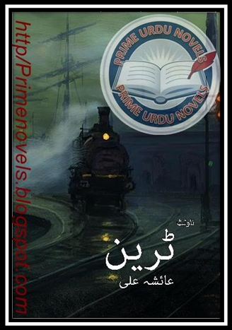 Train novel by Ayesha Ali pdf