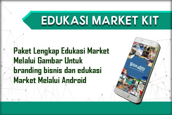 Edukasi Market Kit