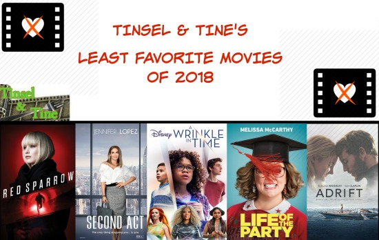 Least favorite movies Red Sparrow, Second Act, Life of the Party