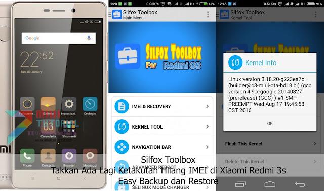 Silfox Toolbox: Takkan Ada Lagi Ketakutan Hilang IMEI di Xiaomi Redmi 3s + Easy Backup dan Restore