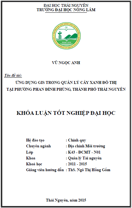 Ứng dụng GIS trong quản lý cây xanh đô thị tại phường Phan Đình Phùng thành Phố Thái Nguyên