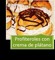 PROFITEROLES CON CREMA DE PLÁTANO
