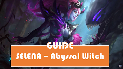 selena guide - mobile legends