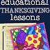 3 Fun and Educational Thanksgiving Lessons