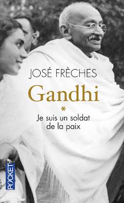 Gandhi (tome 1) de José Frèches : naissance d'un soldat de la paix
