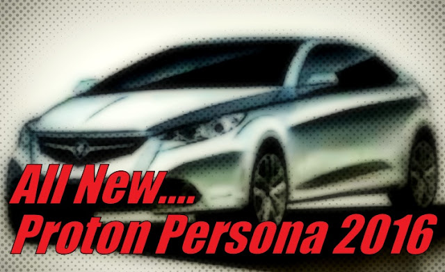 Model Proton Persona Baru 2016
