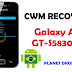 Como Instalar CWM Recovery No Galaxy Ace (GT-S5830) B/L