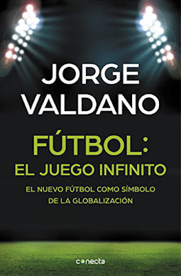 LIBRO - Fútbol . El Juego Infinito : Jorge Valdano (Conecta - 5 Mayo 2016) | DEPORTE & EMPRESA Edición papel & digital ebook kindle Comprar en Amazon España