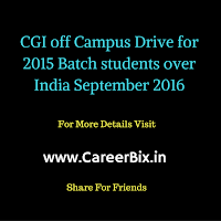 CGI off Campus Drive for 2015 Batch Fresher students for the Associate Software Engineer Vacancies in September-2016