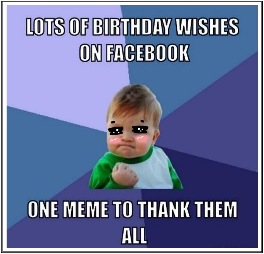 Funny Birthday Thank You Meme Quotes