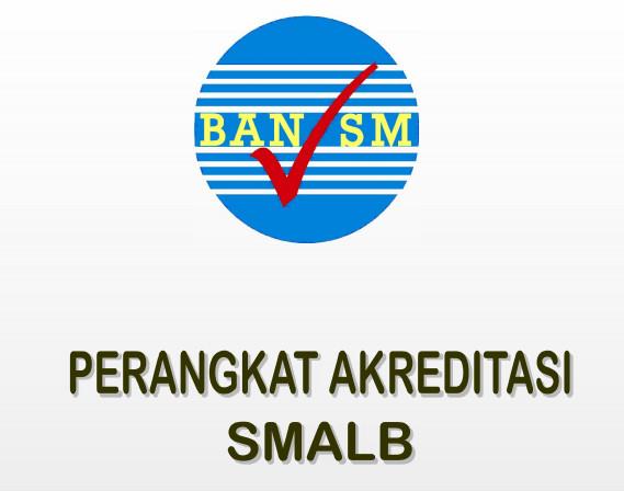 Rekomendasi BAN SM Perangkat Akreditasi SMALBTerbaru dalam 1 Paket