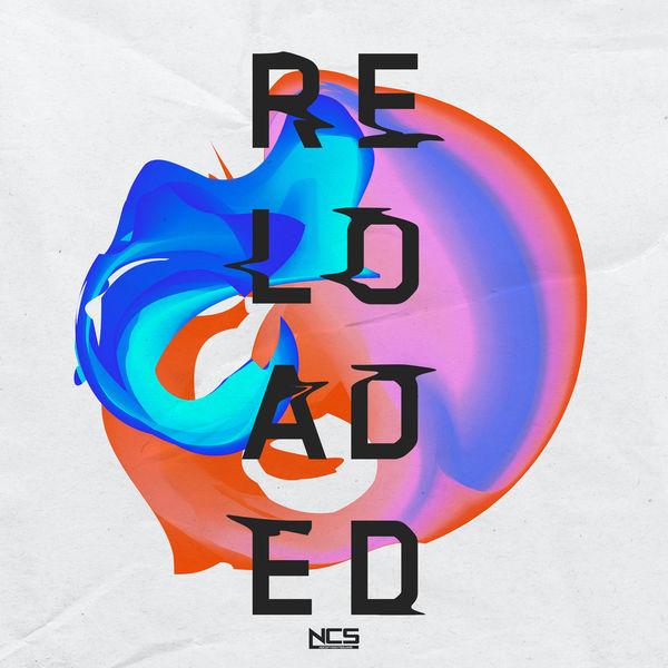 Various Artist - NCS: Reloaded [MP3 320 kbps RAR]