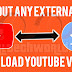 Hindi: Without Any External App Download Youtube Videos Directly To Your Smartphone