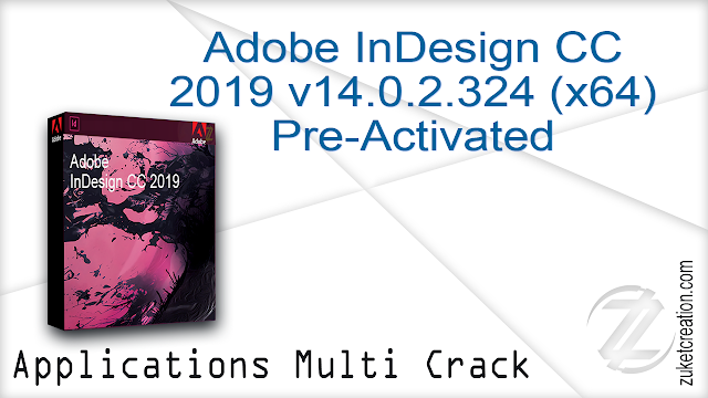 Adobe InDesign CC 2019 v14.0.2.324 (x64) Pre-Activated