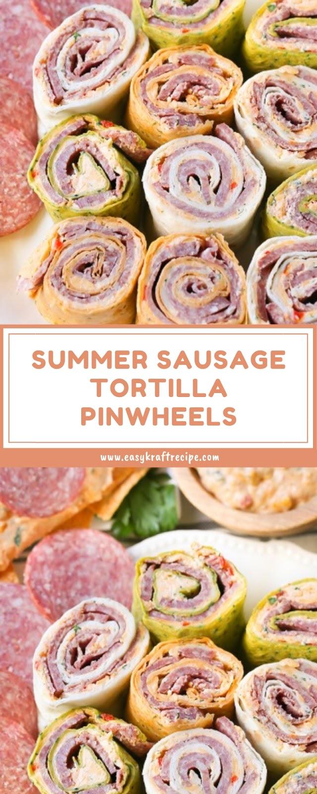 SUMMER SAUSAGE TORTILLA PINWHEELS