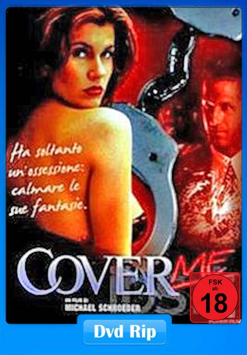 [18+] Cover Me 1995 UNRATED Dual Audio Hindi DVDRip | 480p | HEVC Poster