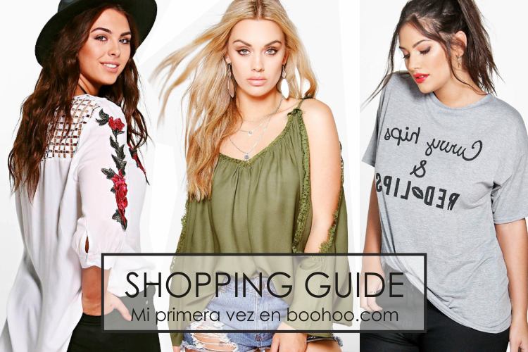 SHOPPING GUIDE · Mis Compras en Boohoo.com