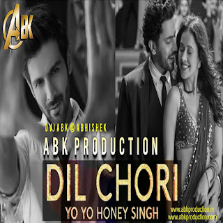 Dil-Chori-Sada-Ho-Gaya-Yo-Yo-Honey-Singh-ABK-Production-Mix-2018