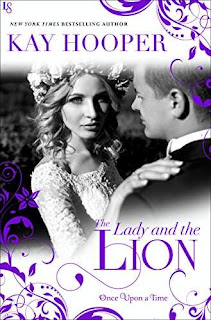 The Lady and the Lion (Once Upon a Time) by Kay Hooper