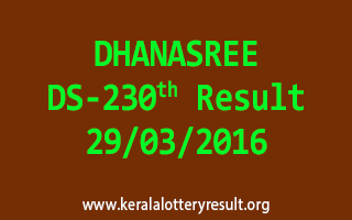 DHANASREE DS 230 Lottery Result 29-3-2016