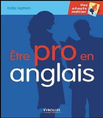 https://www.biblioleaders.com/2018/10/etre-pro-en-anglais-pdf.html