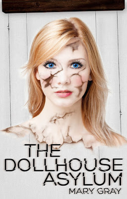 Review ~ The Dollhouse Asylum by Mary Gray