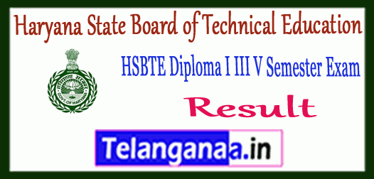 HSBTE Haryana State Board of Technical Education Diploma Polytechnic 1st/3rd/5th Semester Exam Results