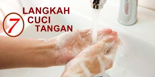 Cara Cuci Tangan 7 Langkah Pakai Sabun