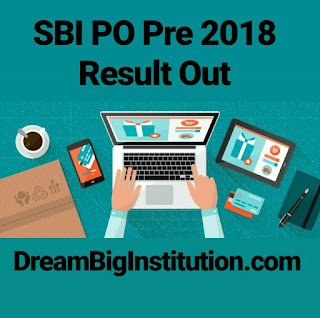 SBI PO Prelims Result 2018 Out: Check PO Result