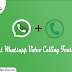 How To Get Whatsapp Video Calling Feature Now