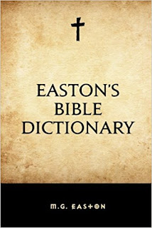 Easton's Bible Dictionary by M. G. Easton PDF Book Download