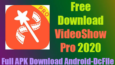 VideoShow Video Editor Video Maker Photo Editor APK Download for Android - Dc File