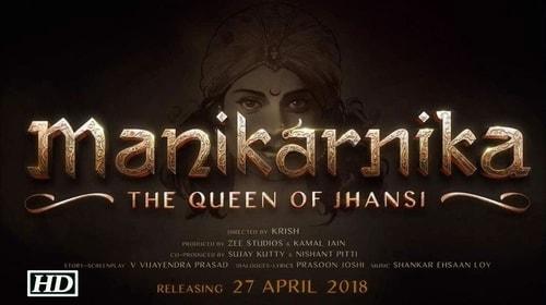 Manikarnika: The Queen of Jhansi – All Songs Lyrics | Videos | Trailers