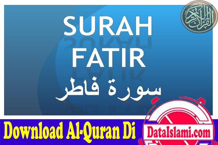 Download Surat Fatir Mp3 Full Ayat 1-45 Suara Merdu - Data