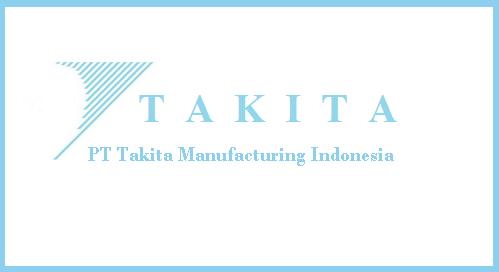 Informasi Lowongan Kerja di Bekasi PT Takita Manufacturing Indonesia
