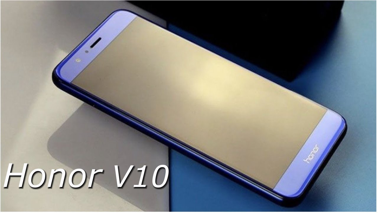 Huawei Honor V10 smartphone: specification with its price