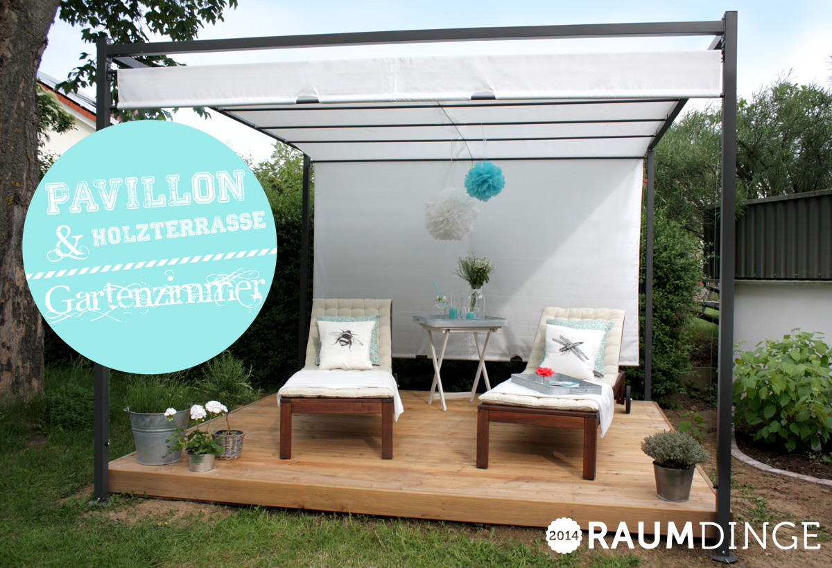 raumdinge gartenzimmer statt gartenarbeit. Black Bedroom Furniture Sets. Home Design Ideas