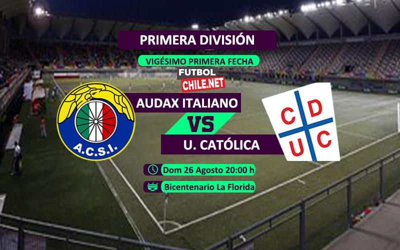 Mira Audax Italiano vs Universidad Católica en vivo y online por la Primera División Chile