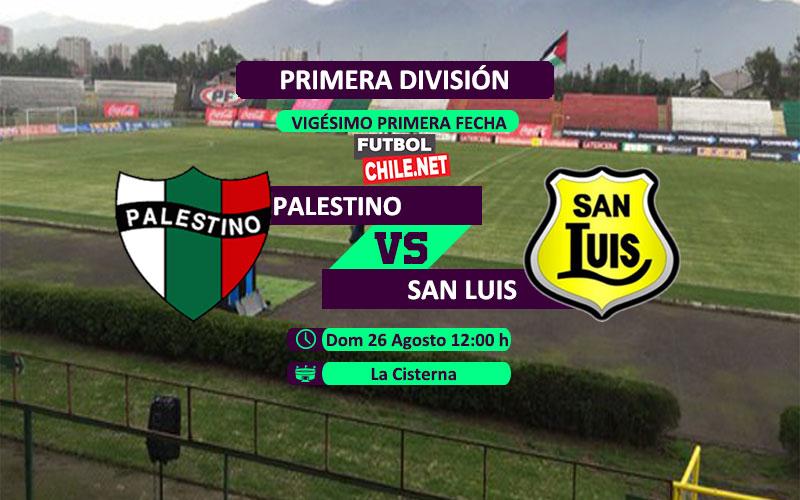Mira Palestino vs San Luis en vivo y online por la Primera División Chile