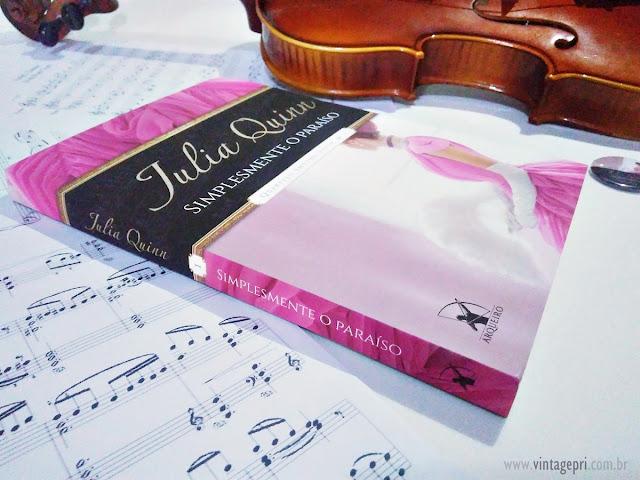 #Resenha: Simplesmente o Paraíso (Julia Quinn - Editora Arqueiro)