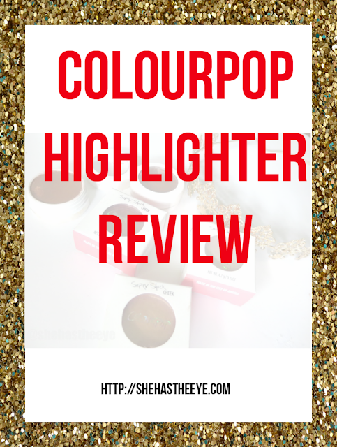 ColourPop | Highlighters | Makeup | Makeup Review | Cocoa Swatches