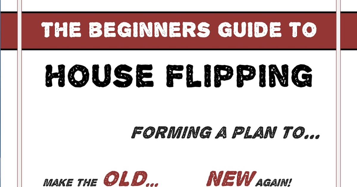 Frugal home diy the beginners guide to house flipping for Become a house flipper