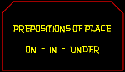 http://englishmilagrosa.blogspot.com.es/2016/05/learning-prepositions-of-place-in.html